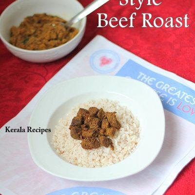 Kerala Beef Masala and Beef Roast (Varattiyathu)