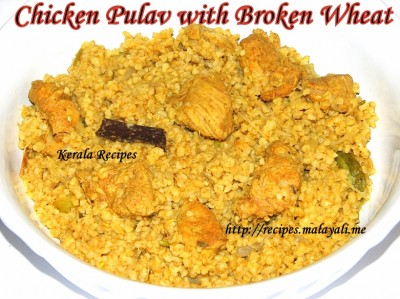 Chicken Pulav with Broken Wheat (Dalia)
