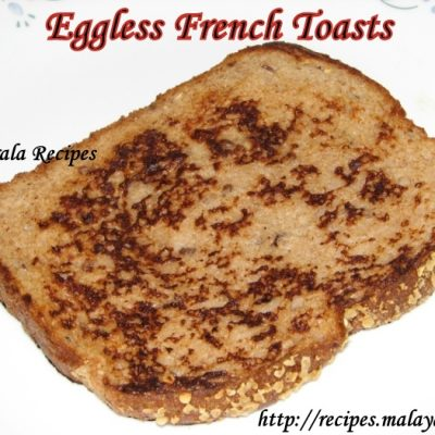 Eggless French Toasts