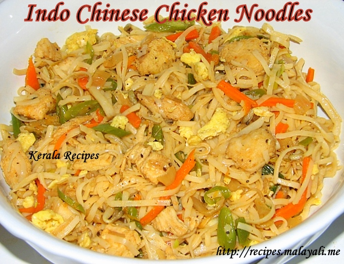 Indo Chinese Chicken Noodles Kerala Recipes