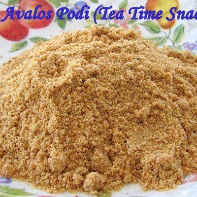 Avalos Podi (Kerala Teatime Snack)