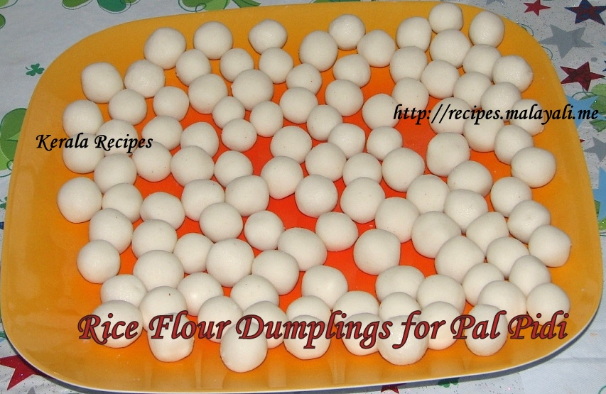 Rice Flour Dumplings for Paal Pidi