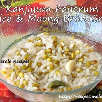 Kanjiyum Payarum (Rice and Moong Bean Gruel)