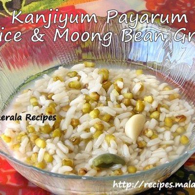 Kanjiyum Payarum (Rice and Moong Bean Gruel)