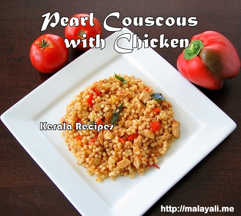 Pearl couscous with chicken kerala recipes pearl couscous recipe with chicken tomatoes forumfinder Gallery