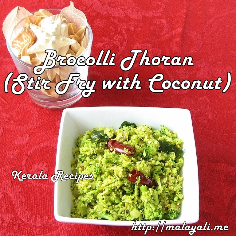 Broccoli Thoran (Stir Fried Broccoli with Coconut)
