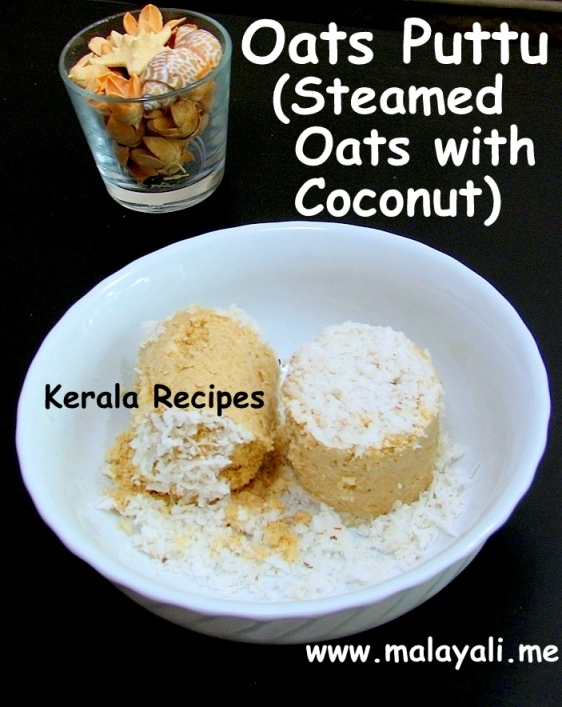 Oats Puttu (Steamed Oats with Coconut)