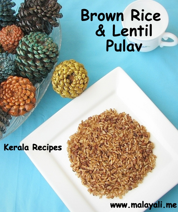 Brown Rice Lentil Pulav
