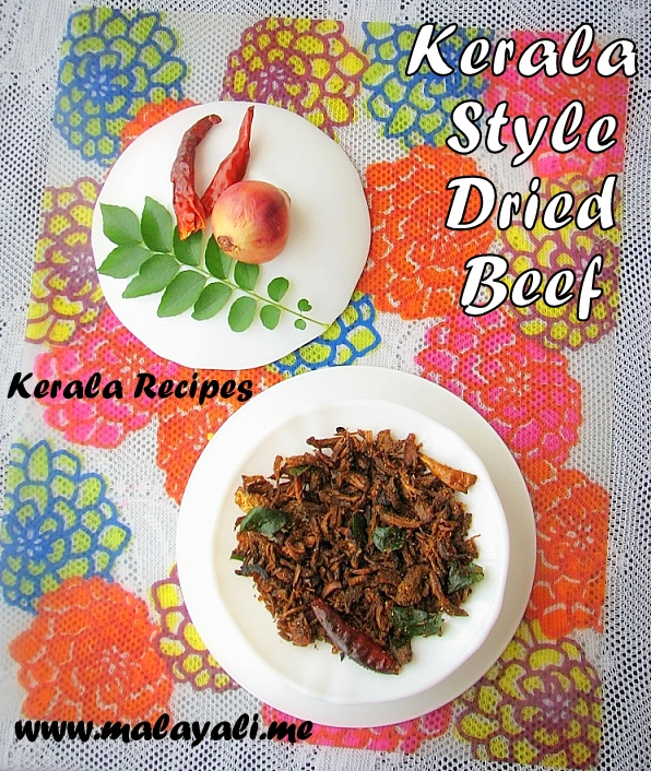 Kerala Style Dried Beef (Unakka Irachi)