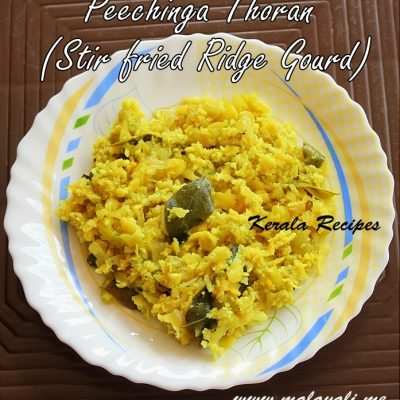 Peechinga Thoran (Stir fried Ridge Gourd)