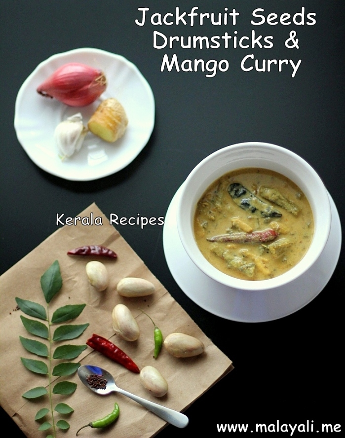 Chakkakuru Muringakka Maanga Curry (Jackfruit Seeds Drumsticks & Mango Curry)